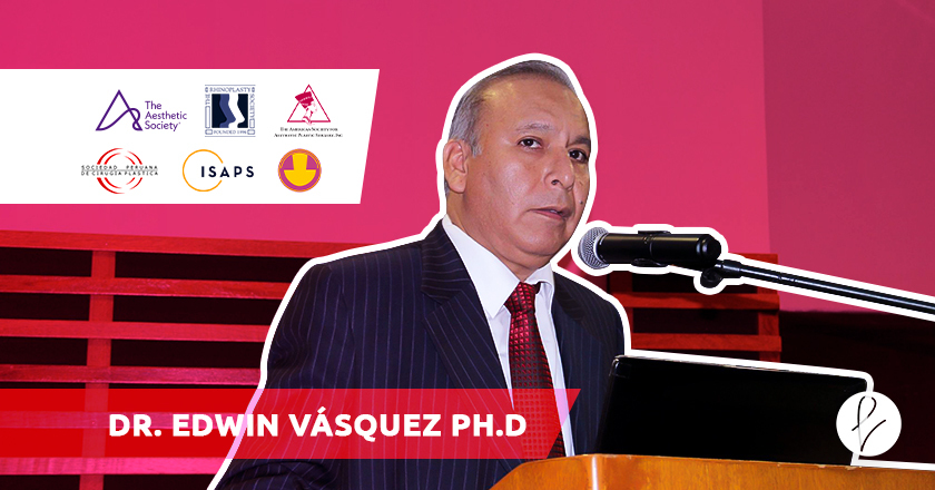 Dr. Edwin Vásquez: entre los Mejores Cirujanos Plásticos de Perú