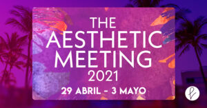The Aesthetic Meeting 2021